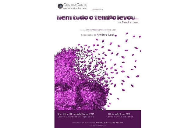 """Musical """"Nem Tudo O Tempo Levou"""" Em Carregal Do Sal"""